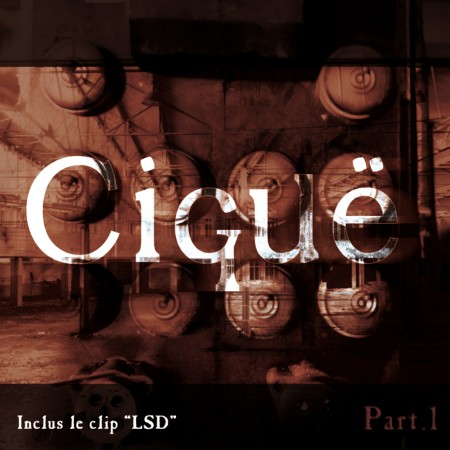 cigue_part-one